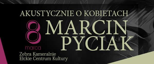 8-marca-marcin-pyciak-baner